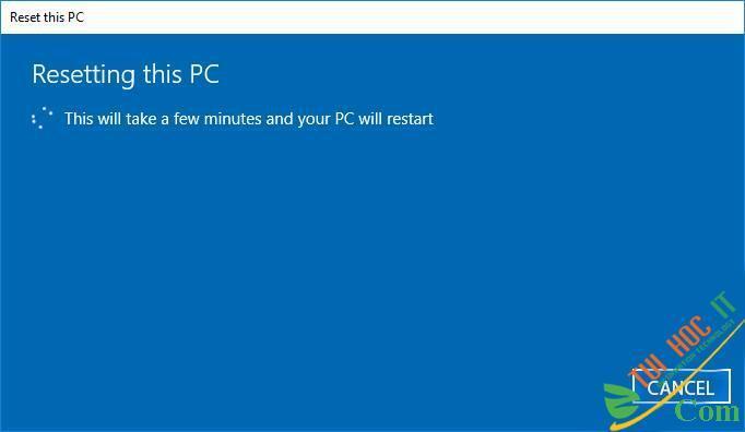Hướng Dẫn Cách Reset Windows 10 Không Mất Dữ Liệu (Reset Win 10) 20