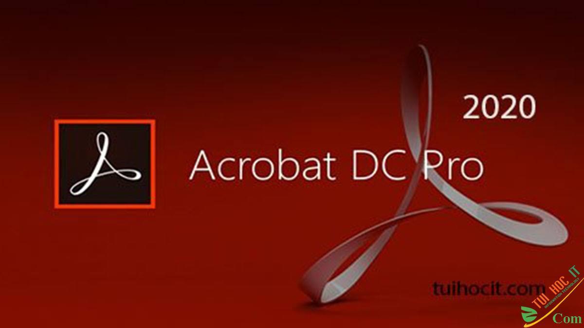 Download Adobe Acrobat Pro DC 2020 Full Mới Nhất Miễn Phí 1
