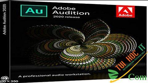Download Adobe Audition 2020 13.0 Full Mới Nhất 2