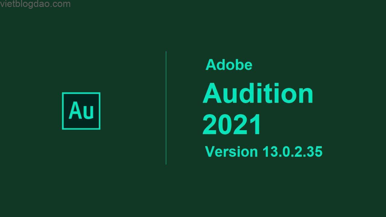 Download Adobe Audition 2020 Full Vĩnh Viễn 100% 4