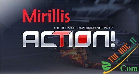 Download Mirillis Action! 4.10.4 Full Miễn Phí Vĩnh Viễn 2