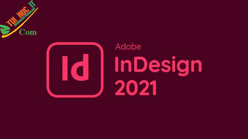 Download Adobe InDesign CC 2021-Bản REPACK Vĩnh Viễn 100% 2