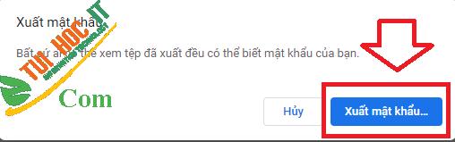 Hướng dẫn xuất và xóa mật khẩu đã lưu trong Chrome 12